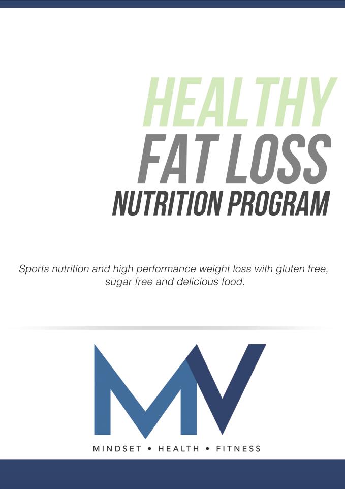 Matt Vaughan - Healthy Fat Loss Nutrition Program