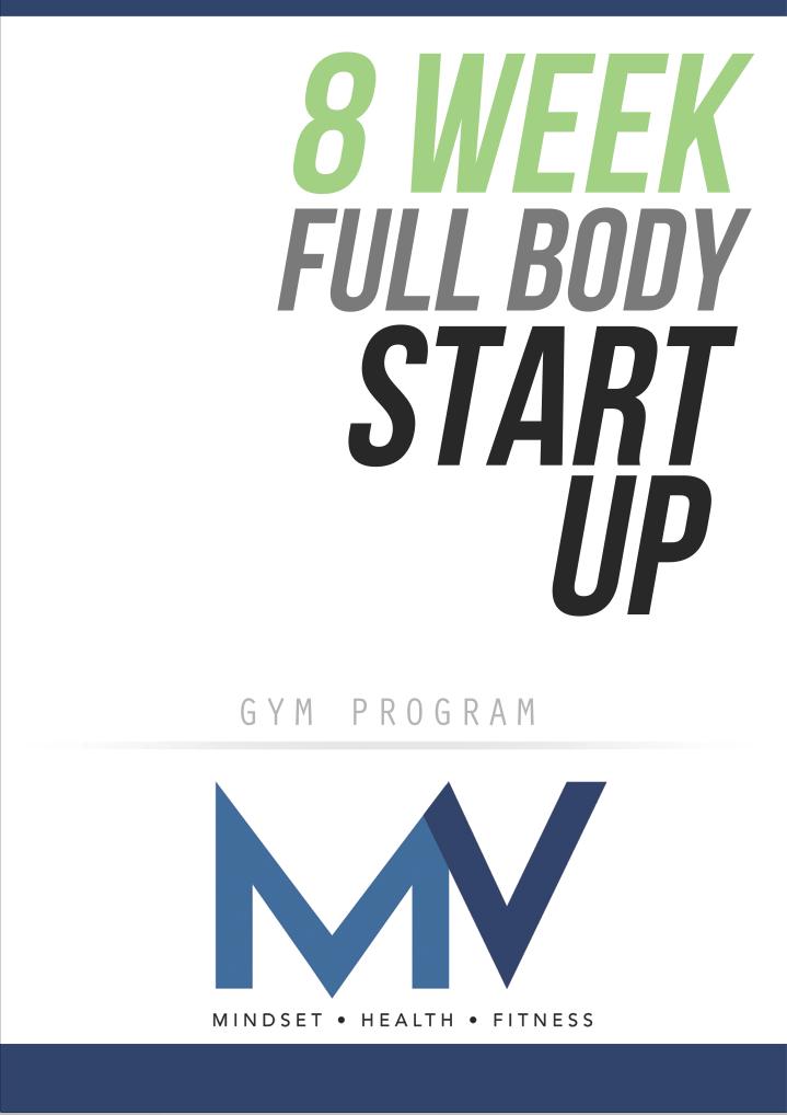 Matt Vaughan - 8 Week Full Body Start Up